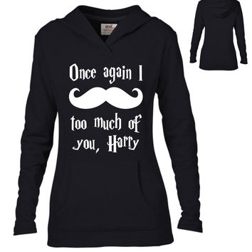 Harry Potter Inspired Clothing - I Mustache Too Much of You Harry Semi-Fitted Lightweight Pullover Hoodie - Ladies