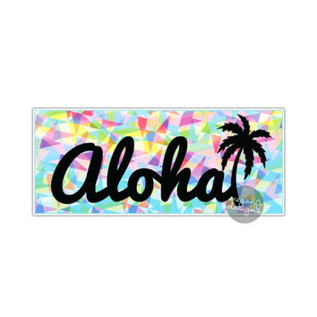 Aloha Sticker - Colorful Geometric Hawaiian Aloha Car Decal Laptop Decal Bumper Sticker Palm Tree Hawaii Beach Tropical Vinyl Sticker