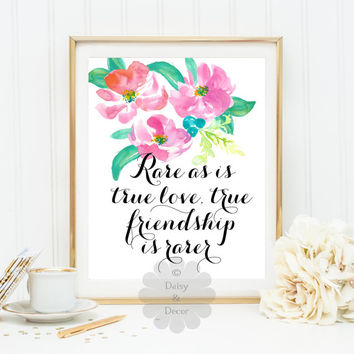 rare as is true love true friendship is rarer Jean de la Fontaine printable quote inspirational typography wall art print dorm decor quote