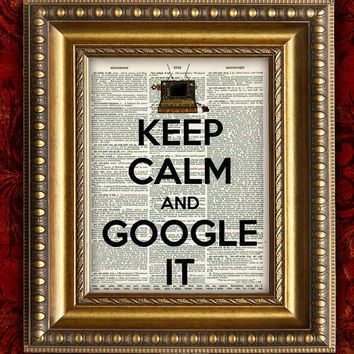 KEEP CALM and GOOGLE It  Dictionary Art Print  Antique Book Page Art Print 8x10 Steampunk Computer