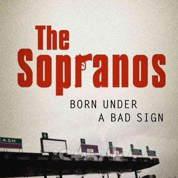 The Sopranos: Born Under a Bad Sign (Toranto Italian Studies)