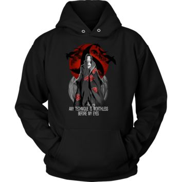 Naruto - Any Technique is worthless before my eyes - Unisex Hoodie -TL01374HO