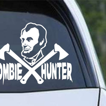 Abraham Lincoln Zombie Hunter Die Cut Vinyl Decal Sticker