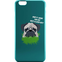 Who's a Good Boy | Pug Funny Face iPhone 6 | iPhone 6S Case