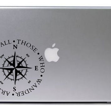 Nautical Compass Decal / Not All Those Who Wander Are Lost Quote Decal / Laptop Decal / Car Decal
