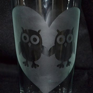 Etched Pint Glasses with Owls - 16 ounce - Custom Pint Glass - Custom Glasses - Glassware - Personalized Glass - Owls in Love - Owl Couple