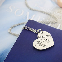 Greys Anatomy You Will Always Be My Person Pendant Necklace