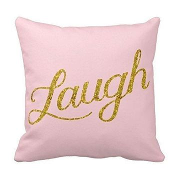 Home Decor Pink Laugh Gold Faux Glitter Inspirational Quote Throw Pillowcases 18 X 18 Quote Pillow Cover