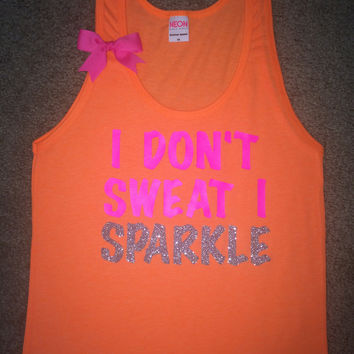 SALE - I Don't Sweat I Sparkle - Neon Orange - UNISEX TANK -  Ruffles with Love - Womens Fitness - Workout Tank - Bow Tank