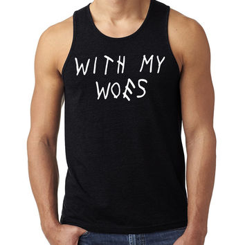 with my woes Tank Top
