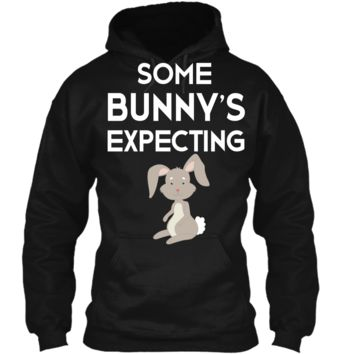 Funny Easter Pregnancy Announcement T-Shirt Bunnys Expecting Pullover Hoodie 8 oz