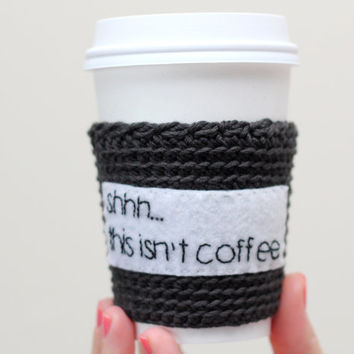 Coffee cozy/sleeve, funny coffee cup cozy, crochet and hand embroidery