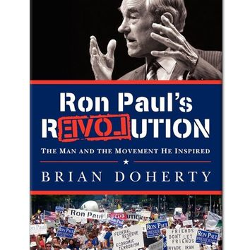 Ron Paul's Revolution Hardcover Book