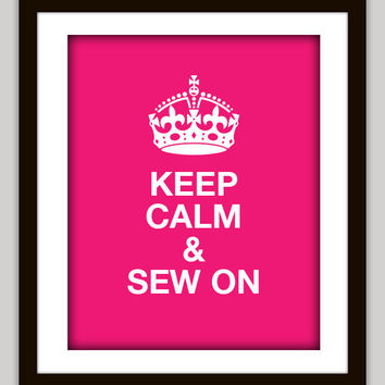 """Keep Calm"" Sewing"