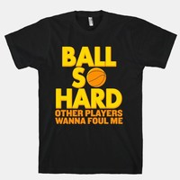 Ball So Hard Other Players Wanna Foul Me | HUMAN