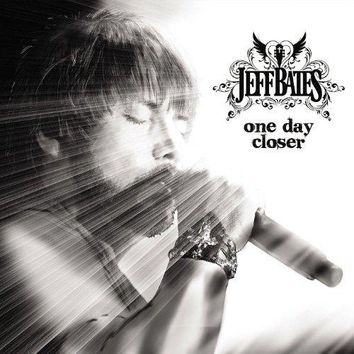 Jeff Bates - One Day Closer