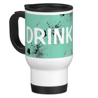 Commuter Mug DRINK ME Teal, Black, Grey Splattered