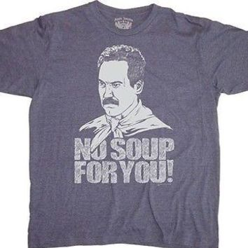 Seinfeld No Soup for You! Cotton Blend S-2XL Adult T Shirt