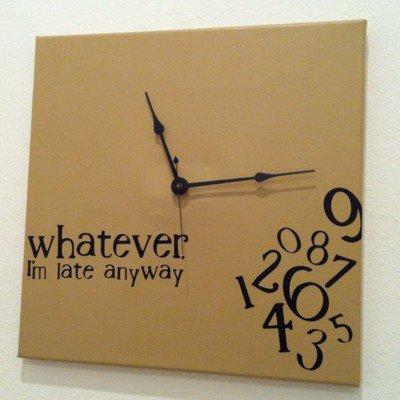 """""""whatever, I'm late anyway"""" Clock Lite Brown"""