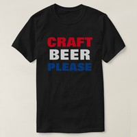 CRAFT BEER PLEASE - Red White & Blue T-Shirt