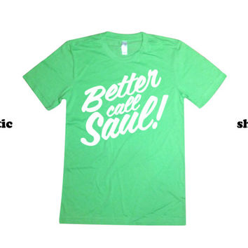 Better Call Saul Shirt | Saul Goodman BREAKING BAD Tshirt | Lawyer Clothing TV