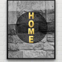 Home Quote Printable Typography Art Minimalist Geometric Wall Decor, Instant Download Faux Gold Foil Modern Home Decor, 8x10 Digital Art
