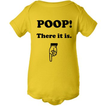 """Poop There It Is"" Creeper Baby Onesuit"