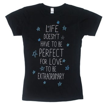 Extraordinary Love - The Fault In Our Stars Juniors T-shirt - MyTeeSpot - Your T-shirt Store