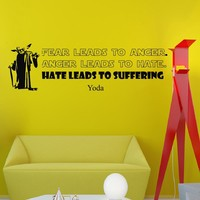 Wall Vinyl Decal Quote Sticker Home Decor Art Mural Fear leads to anger; anger leads to hate; hate leads to suffering Star Wars Yoda Z300