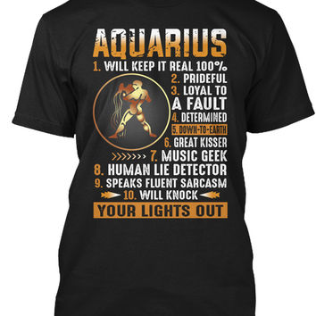 Aquarius Will Keep It Real 100