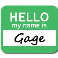 Gage Hello My Name Is Mouse Pad