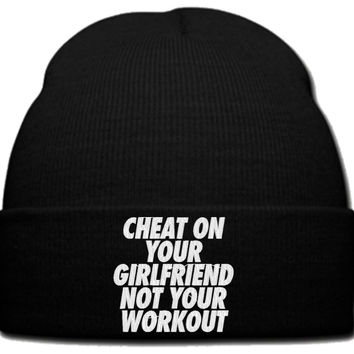 CHEAT ON YOUR GIRL FRIEND_ beanie knit hat