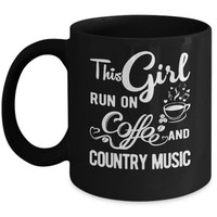 DCKIJ3 Funny This Girl Runs On Coffee And Country Music Mug