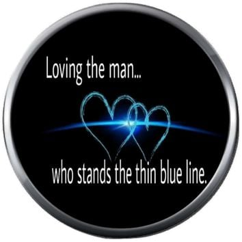 Love The Man Who Walks The Thin Blue Line Police Officer Sheriff Support  18MM - 20MM Snap Charm Jewelry New Item