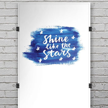 Shine Like the Stars - Ultra Rich Poster Print