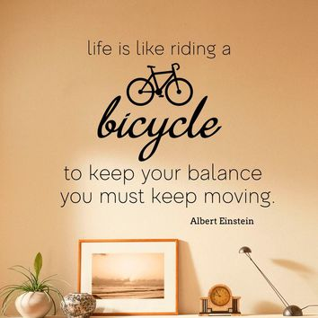 Life is Like Riding a Bicycle Wall Decal Albert Einstein Quote Vinyl Sticker Motivational Art Decor Made in US
