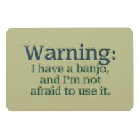 Banjo Warning Rectangle Magnet from Zazzle.com