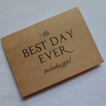 The BEST day EVER includes you BRIDESMAID card bridesmaid proposal card maid of honor matron wedding party kraft card funny bridesmaid cards