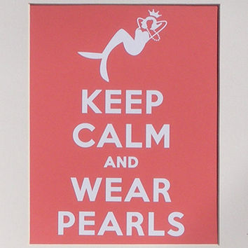 Mermaid Art Keep Calm and Wear Pearls by sheshedesignstoo on Etsy
