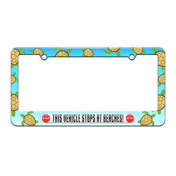 This Vehicle Stops at Beaches - License Plate Tag Frame - Sea Turtle Design