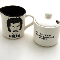 HELLO is it tea you're looking for Cream and Sugar set Lionel Richie