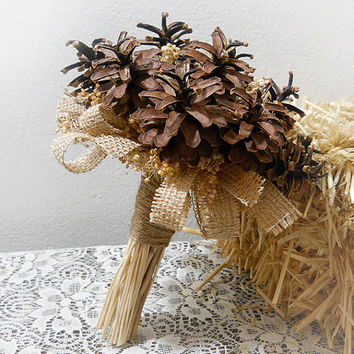 Rustic Pinecone & Burlap Bouquet, Rustic, Country, Bohemian, Woodland, Style Weddings. Made to Order.