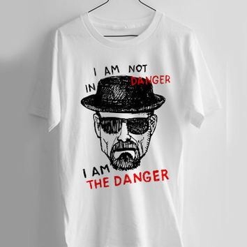 Heisenberg I am the danger T-shirt Men, Women and Youth