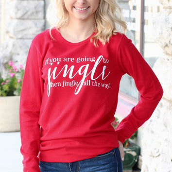 If You're Gonna Jingle... Jingle All the Way Thermal {Red}