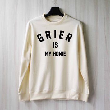 Grier is My Homie Sweatshirt Sweater Shirt – Size XS S M L XL