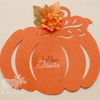 Give Thanks Pumpkin / Pumpkin Door Hanger / Fall Door Hanger / Pumpkin Decor / Fall Decor / Give Thanks Decor / Pumpkin Wall Hanger /Pumpkin