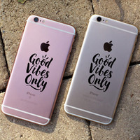 iPhone 6 Decals - iPhone 6 Plus Stickers - Quote Decal - Phone Sticker - Good Vibes Sticker - Phone Case Sticker - Phone Decoration - Case