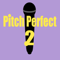 Pitch Perfect 2 - (Designs4You) by Skandar223