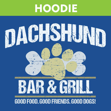 Dachshund Bar & Grill Hooded Sweatshirt