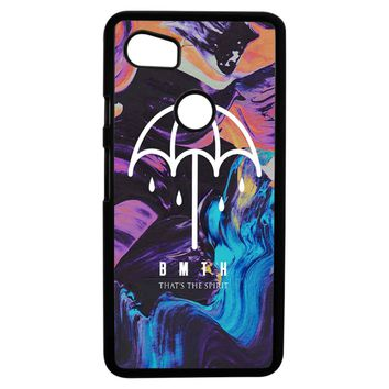 Bmth That S The Spirit Google Pixel 2XL Case
